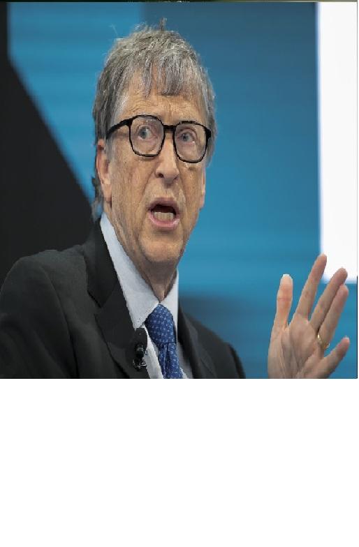 - Bill Gates
