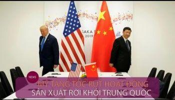 Mỹ muốn bơm 25 tỷ USD để rút các doanh nghiệp khỏi Trung Quốc